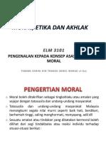 1.2 Konsep Moral, Akhlak Dan Etika
