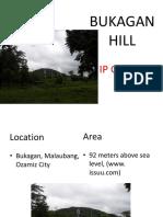 BUKAGAN HILL- Cultural Mapping