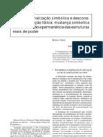Constitucionalização Simbólica Desconstitucionalização Fática
