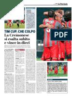 La Provincia Di Cremona 07-08-2017 - Tim Cup
