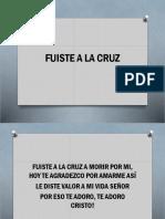 Fuiste a La Cruz