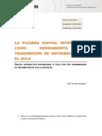 La pizarra digital interactiva como herramienta de transmisión de información en el aula Raúl Tárraga Mínguez