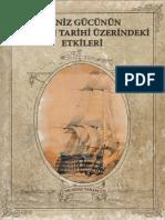 Nejat Tarakçı. Deniz Gücünün Osmanlı Tarihi Üzerindeki Etkileri (2009)
