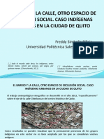 El Barrio y La Calle, Otro Espacio de Exclusión Social. Caso Indígenas Urbanos en La Ciudad de Quito.