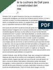 El método de la cuchara de Dalí para acceder a la creatividad del subconsciente.pdf