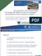 ⭐Fundação de uma grua com capacidade de carga de 2500t no cais 2 do estaleiro da Paenal em Porto Amboim, Angola