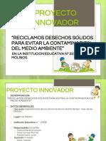 proyecto innovador sobre reciclaje