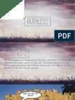 Ruthless Week 6