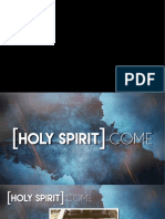 Holy Spirit Come Keynote - Week 1