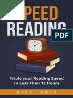Speed Reading_ Powerful Techniq - Ryan James