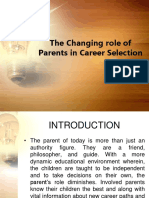 The Changing Role of Parents in Career Selection