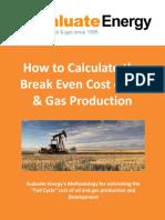 Break Even for Oil & Gas