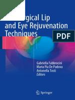 Gabriella Fabbrocini, Maria Pia de Padova, Antonella Tosti (Eds.)-Nonsurgical Lip and Eye Rejuvenation Techniques-Springer International Publishing (2016) (1)