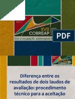 Luiz Henrique Cappellano Diferença de Dois Laudos