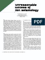The Unreasonable Success of Reflection Seismology