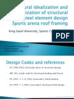 Structural Idealization and Optimization of SPort Arena-KSU