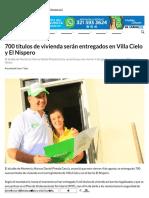 01-08-2017 700 títulos de vivienda serán entregado... Villa Cielo y El Nispero.