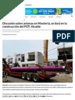 27-07-2017 Discusión sobre antenas en Montería, se dará en la construcción del POT