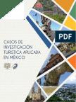 Casos de Investigación Turística Aplicada en México