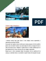 Far Cry 3...