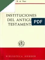 De Vaux, Roland - Instituciones Del Antiguo Testamento