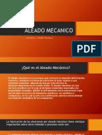 ALEADO MECANICO