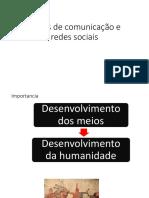 Meios de Comunicação e Redes Sociais