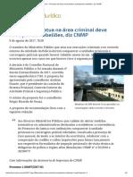 ConJur - Promotor Da Área Criminal Deve Acompanhar Rebeliões, Diz CNMP