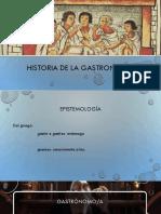 Historia de La Gastronomía_I