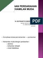 1. dr. EdI Prasetyo Wibowo, SpOG (PENANGANAN PERDARAHAN PD KEHAMILAN MUDA).pdf