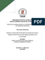 ANÁLISIS Y SELECCIÓN DE PROCESO DE SECADO DE CACAO Y DISEÑO DE PROTOTIPO DE UNA UNIDAD SECADORA TIPO PLATAFORMA.docx