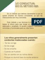 Manejo Conductual Utilizando El Método ABA 2003