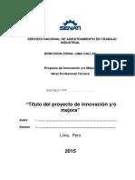 Proyecto de Innovacion & Mejora Nivel Profesional Tecnico Ing Daniel Rojas