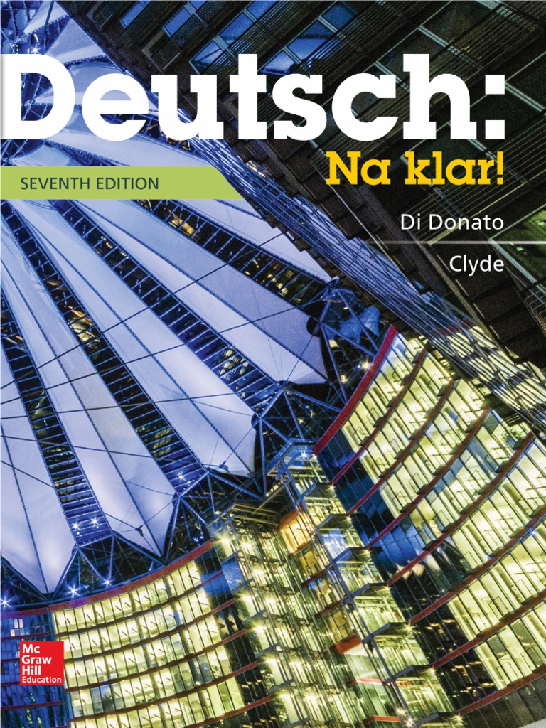Deutsch Na Klar An Introductory German Course 7 Edition Student