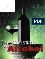 Christian and Alcohol, The - Doug Batchelor