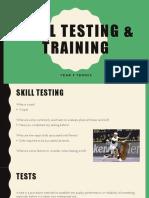 skill testing   training