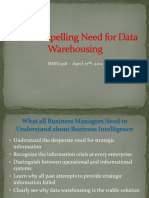 The Compelling Need for Data Warehousing