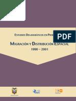 Migracion y Distribucion Espacial 1990-2001