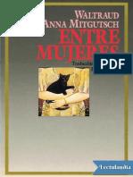 Entre Mujeres - Anna Mitgutsch