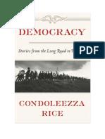 Condolezza Rice sobre la Seguridad Democrática de Uribe