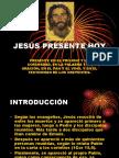 Jesucristo Presente Hoy