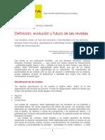 Definición, Evolución y Futuro de Las Revistas