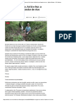 A História de Um Fazedor de Rios - Agência Estado - UOL Notícias
