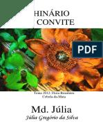 Madrinha Julia - O Convite