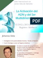 ADN, Taller de Activacion, y Ser Multidimensional 2- 80 Pgs