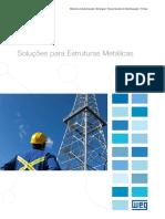 WEG Soluções Para Estruturas Metalicas_Catálogo Em Português-br