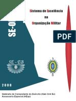 Sistema de Excelencia Na Organização Militar - 2008