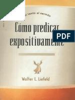 walter l liefeld - cómo predicar expositivamente.pdf