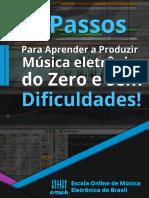 Ebook - os 4 Passos Para Aprender a Produzir Música Eletrônica do Zero e Sem Dificuldades.pdf