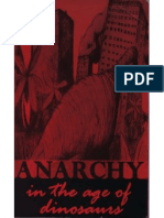 Anarchy in the Age of the Dinoasaurs